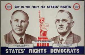 The 1948 Dixiecrat ticket